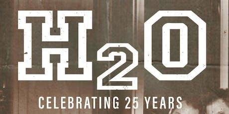 H2O: 25th Anniversary tickets