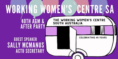 Working Women's Centre SA AGM and 40th Anniversary After Party tickets