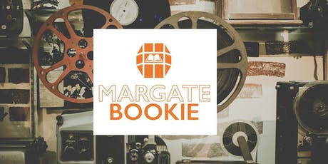 MARGATE MOVIES - SESSION TWO tickets