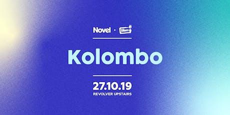 Novel & Revolver Sundays presents Kolombo tickets