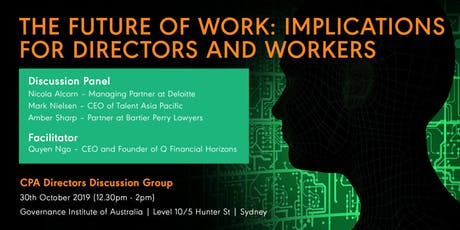 THE FUTURE OF WORK: IMPLICATIONS FOR DIRECTORS & WORKERS tickets