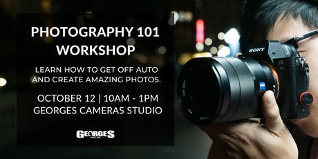 Photography 101 Workshop by GeorgesCamerasTV tickets