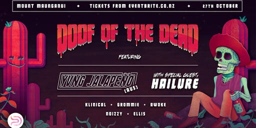 DOOF OF THE DEAD (Labour Weekend Club-Doof)