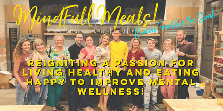 Mind-Full Meals for Mental Wellness! tickets