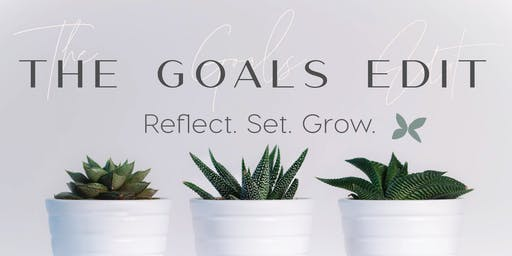 The Goals Edit - Monthly Goal Setting Session