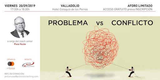 Problema Vs. Conflicto - Distinción y resolución desde el Coaching