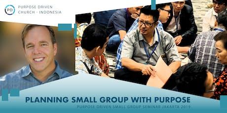 PURPOSE DRIVEN SMALL GROUP SEMINAR JAKARTA 2019 tickets