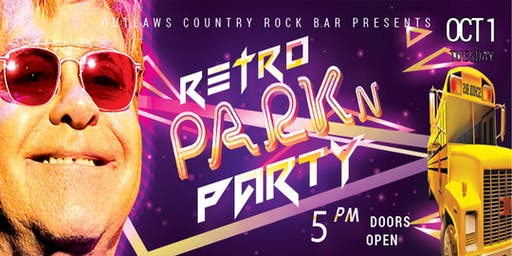"Outlaws Park & Party Elton John ""Retro Party"""