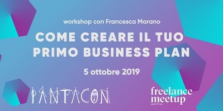 Come creare il tuo primo business plan - Workshop  biglietti