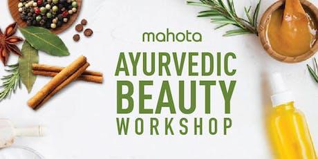 Ayurvedic Beauty Workshop tickets