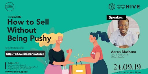 Co-Learn :  How To Sell Without Being Pushy