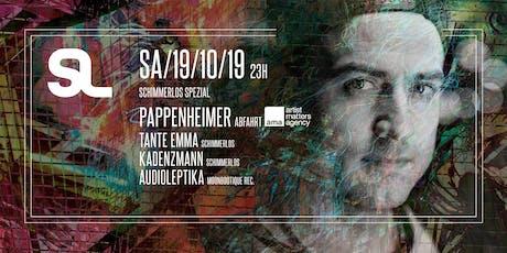 SCHIMMERLOS SPEZIAL w. PAPPENHEIMER [Abfahrt] Tickets