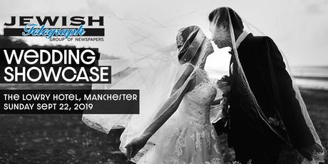 Jewish Telegraph Manchester Wedding Showcase (incorporating other simchas) tickets
