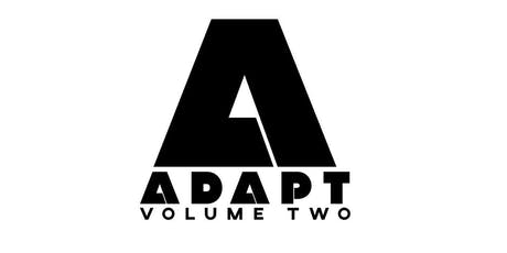 ADAPT Volume 2 tickets