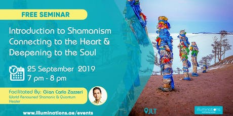 Free! Introduction To Shamanism–Connecting To The Heart & Deepening To The Soul tickets