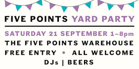 End of Summer Yard Party at The Five Points Warehouse tickets