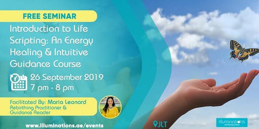 Free Seminar! Introduction to Life Scripting: An Energy Healing & Intuitive
