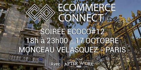 Soirée Ecommerce Connect - 12ème ! billets