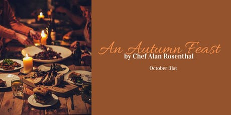 An Autumn Feast by Chef Alan Rosenthal tickets