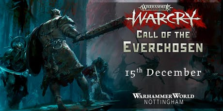 Warcry! Call of the Everchosen tickets