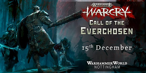 Warcry! Call of the Everchosen
