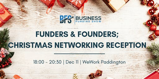 Funders & Founders; Christmas Networking Reception