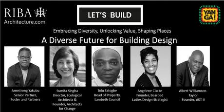 Let's Build: A Diverse Future for Building Design tickets