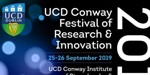2019 UCD Conway Festival of Research & Innovation