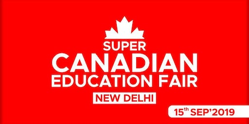 Super Canadian Education Fair 2019 - New Delhi