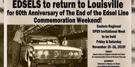 60th Anniversary END of the LINE EDSEL Gathering in Louisville, KY! tickets