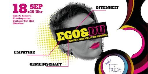 EGO & DU - Wenn jede*r an sich denkt, ist ja an al