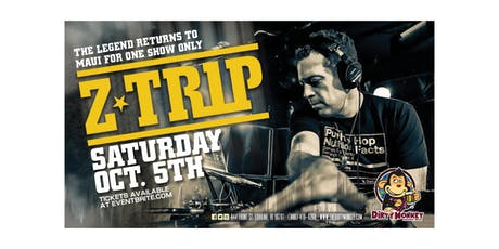 The Legend Z*TRIP Returns To Maui tickets