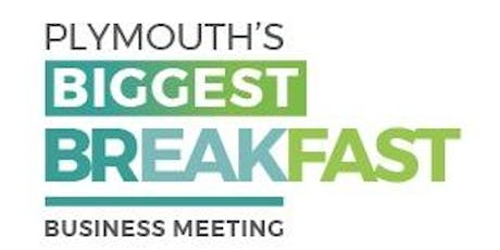 Plymouth's Biggest Breakfast Business Meeting. tickets