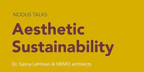 NODUS TALKS Aesthetic Sustainability tickets