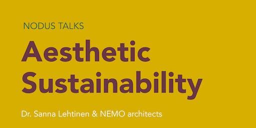 NODUS TALKS Aesthetic Sustainability