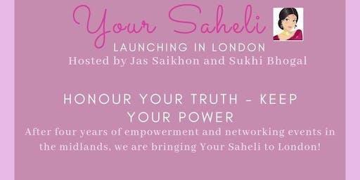 Your Saheli - Honour Your Truth, Keep Your Power