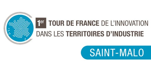 Tour de France de l'Innovation - Saint-Malo