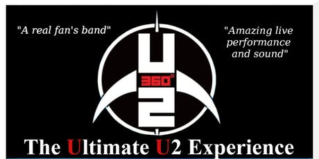 The Ultimate U2 Experience. tickets