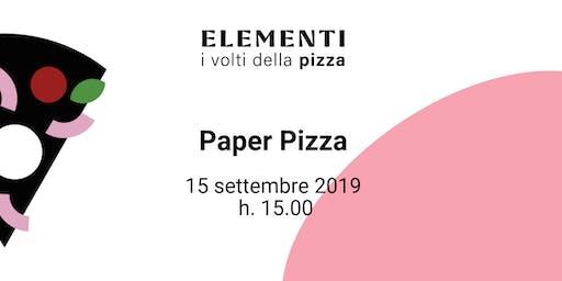 ELEMENTI | Paper Pizza
