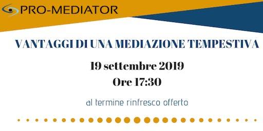 Pro-Mediator: vantaggi di una mediazione tempestiva