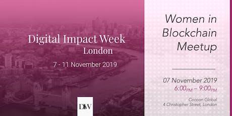 Women in Blockchain MeetUp - London Digital Impact Week 2019 tickets