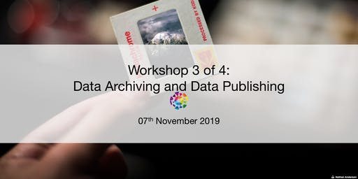 UBC RDM Workshop 3: Data Archiving and Data Publishing