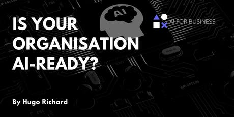 Is Your Organisation AI-Ready? tickets