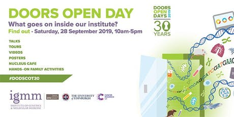 MRC Institute of Genetics & Molecular Medicine Doors Open Day 2019 tickets
