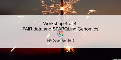 UBC RDM Workshop 4: FAIR data and SPARQLing Genomics  tickets