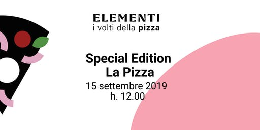 ELEMENTI | Special Edition La Pizza