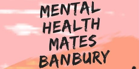 Mental Health Mates Banbury tickets
