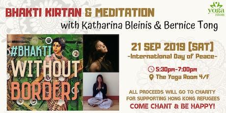 Bhakti Kirtan & Meditation with Katharina Bleinis & Bernice Tong tickets
