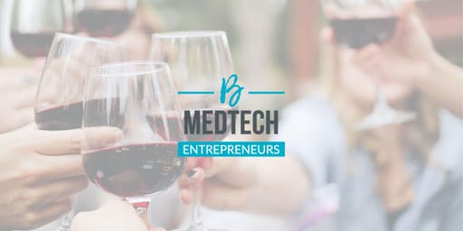 After Work Networking Apéro with MedTech Entrepreneurs