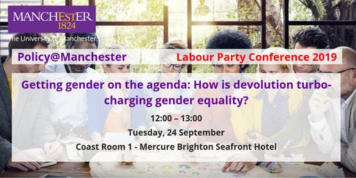 Panel: Getting gender on the agenda: How is devolution turbo-charging gender equality?